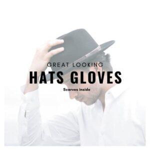 Hats Gloves & Scarves
